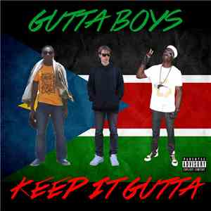Gutta Boys - Keep It Gutta download free