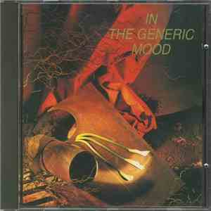 Various - In The Generic Mood download free